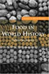Food in World History (Themes in Worl...