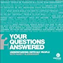 Dealing Effectively with Difficult People: Your Questions Answered (       UNABRIDGED) by Nancy Slessenger, Andy Gilbert Narrated by Nancy Slessenger, Andy Gilbert