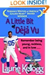 A Little Bit of Deja Vu (Book One of...