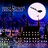 inner Resort CRYSTAL CHILLOUT
