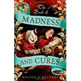 The Book of Madness and Curesby Regina O'melveny