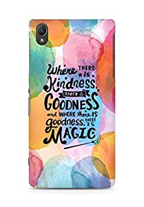 AMEZ where there is kindness there is goodness Back Cover For Sony Xperia Z2