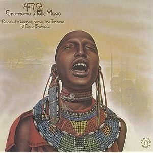 Africa: Ceremonial  Folk Music - 癮 - 时光忽快忽慢,我们边笑边哭!