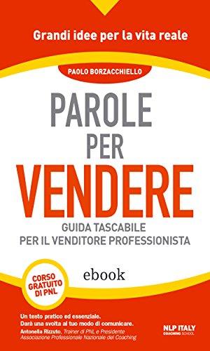 Parole per vendere Guida tascabile per il venditore professionista Lingustica PDF