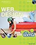 Web Design for Teens - Course Technology Cengage Learning Series [Maneesh Sethi]