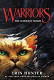 Warriors #6: The Darkest Hour (Warriors: The Prophecies Begin)