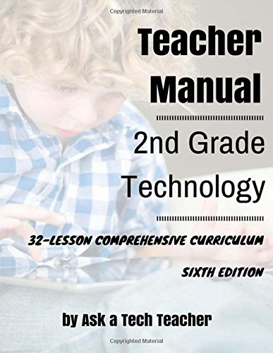 Second Grade Technology: 32-lesson Comprehensive Curriculum