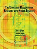 img - for The Ethics and Regulation of Research with Human Subjects book / textbook / text book