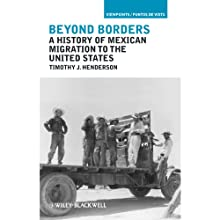 Beyond Borders: A History of Mexican Migration to the United States Audiobook by Timothy J. Henderson Narrated by David Doersch