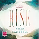 Rise   Karen Campbell