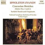 Ippolitov- Ivanov: Caucasian Sketches / Turkish Fragments
