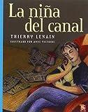 img - for La ni a del canal (A La Orilla Del Viento) (Spanish Edition) book / textbook / text book