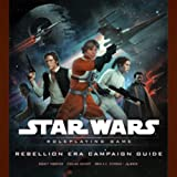 Rebellion Era Campaign Guide (Star Wars Roleplaying Game) (078694983X) by Rodney Thompson