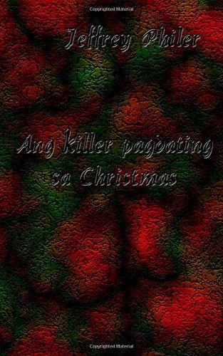 Ang killer pagdating sa Christmas