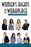 img - for Women's Rights in the Workplace: A Guide to Pregnancy Discrimination (Volume 1) book / textbook / text book