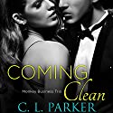 Coming Clean Audiobook by C.L. Parker Narrated by Muffy Newton, Brian Pallino