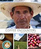 img - for Coffee Encounters book / textbook / text book
