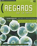 Regards sur la Terre : L'annuel du dveloppement durable - biodiversit, nature et dveloppement