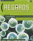 echange, troc Laurence Tubiana, Pierre Jacquet, Collectif - Regards sur la Terre : L'annuel du développement durable - biodiversité, nature et développement