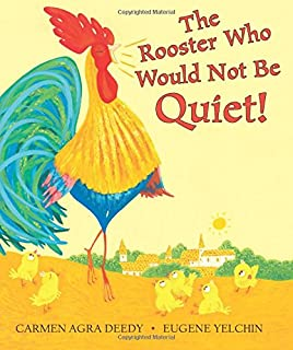Book Cover: The Rooster Who Would Not Be Quiet!