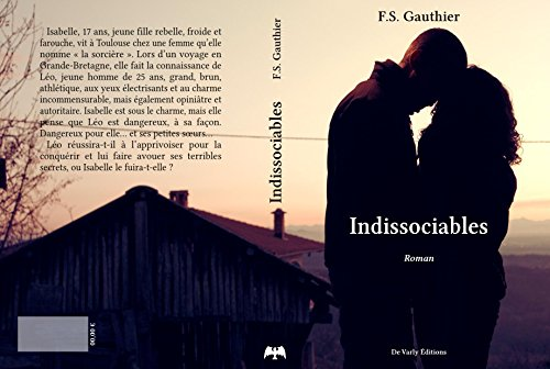 Indissociables (French Edition), by F.S Gauthier