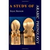 A Study of Arabic Phonologyby Joyce Akesson