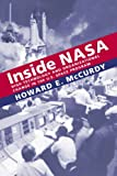Inside NASA: High Technology and Organizational Change in the U.S. Space Program (New Series in NASA History)
