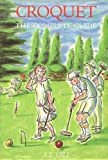 Croquet: Complete Guide