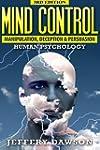 Mind Control: Manipulation, Deception...