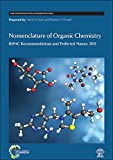 img - for Nomenclature of Organic Chemistry: IUPAC Recommendations and Preferred Names 2013 (International Union of Pure and Applied Chemistry (Hardcover)) by Henri A Favre (2013-12-17) book / textbook / text book