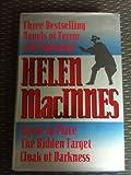 Helen MacInnes: Three Bestselling Novels of Terror and Suspense