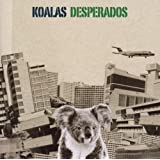 """Koalas Desperadosvon """"Koalas Desperados"""""""