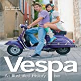 Vespa: An Illustrated Historyby Peter Henshaw