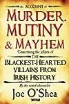 Murder, Mutiny & Mayhem: The Blac...