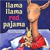 Llama, Llama Red Pajama | [Anna Dewdney]
