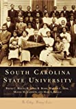 img - for South Carolina State University (College History Series) book / textbook / text book