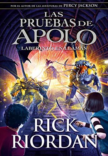 El laberinto en llamas / The Burning Maze (Las pruebas de Apolo)  [Riordan, Rick] (Tapa Dura)