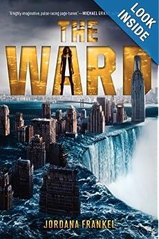 The Ward  - Jordana Frankel