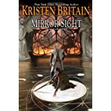 Mirror Sight: Book Five of Green Rider ~ Kristen Britain