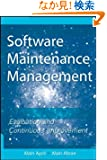 Software Maintenance Management: Evaluation and Continuous Improvement (Practitioners)