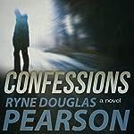 Confessions | Ryne Douglas Pearson