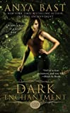 img - for Dark Enchantment (A Dark Magick Novel) book / textbook / text book