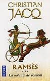 echange, troc Christian Jacq - Ramsès, tome 3 : La Bataille de Kadesh