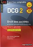 echange, troc Alain Burlaud, Valérie Gomez-Bassac, Michel Revah, Françoise Rouaix, Collectif - Droit des sociétés et autres groupements d'affaires : DCG2 (Ancienne Edition)