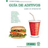 Guia de aditivos usados en alimentacion (4º ed.)