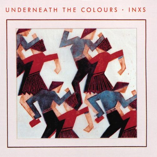 INXS – Underneath The Colours (Remastered) (2011) [FLAC]