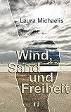 img - for Wind, Sand und Freiheit (German Edition) book / textbook / text book