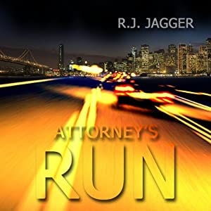 Attorney's Run | [R. J. Jagger]