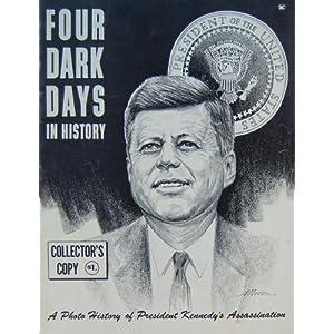 Four Dark Days in History: November 22, 23, 24, 25, 1963.