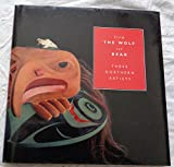 img - for From the Wolf and Bear: Three Northern Artists (Stan Bevan, Norman Jackson, Ken McNeil) book / textbook / text book